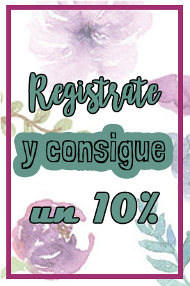 Registrate y consigue un 10%